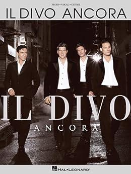 Il divo ancora songbook kindle edition by il divo arts photography kindle ebooks amazon - Ancora il divo ...