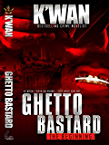 Ghetto Bastard: The beginning (Animal series)