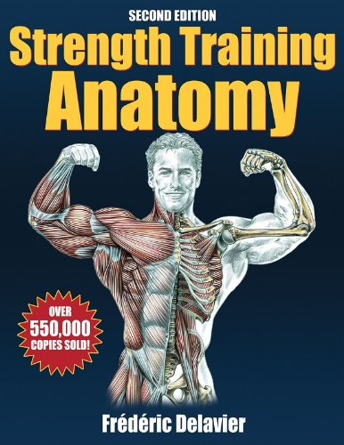 Strength Training Anatomy – 2nd Edition