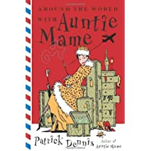Around the World with Auntie Mame by Patrick Dennis (1-Sep-2003) Paperback