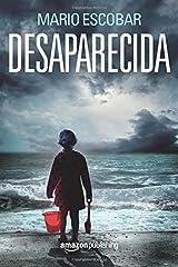 Desaparecida (Spanish Edition) Paperback