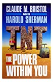 img - for T. N. T.: The Power Within You book / textbook / text book