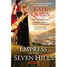 Empress of the Seven Hills (The Empress of Rome Book 3)
