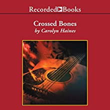 Crossed Bones: Sarah Booth Delaney Mystery, Book 4 Audiobook by Carolyn Haines Narrated by Kate Forbes