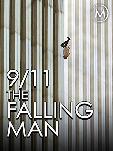 9/11: The Falling Man (People Falling Out Of World Trade Center)