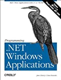 img - for Programming .Net Windows Applications book / textbook / text book
