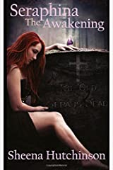 Seraphina: The Awakening (Volume 1) Paperback