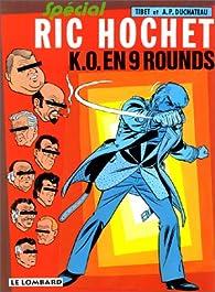 Ric Hochet, tome 31 : K.-O. en 9 rounds spécial ric hochet par  Tibet