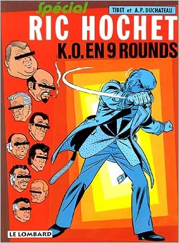 Lire un Ric Hochet, tome 31 : K.-O. en 9 rounds spécial ric hochet pdf