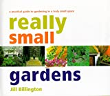Really Small Gardens, Jill Billington, 1570761280