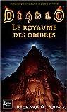Diablo, Tome 3 : Le Royaume des ombres par Knaak