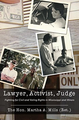Lawyer, Activist, Judge: Fighting for Civil and Voting Rights in Mississippi and Illinois