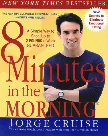 Download 8 Minutes in the Morning: A Simple Way to Shed up to 2 Pounds a Week Guaranteed pdf epub