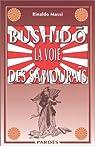 Bushidô : La voie des samouraïs par Massi