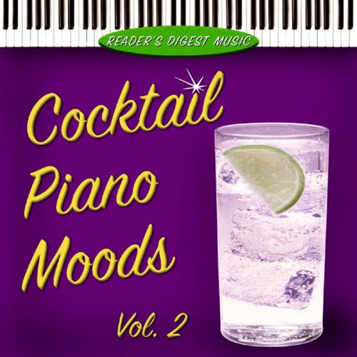 - Reader's Digest Music: Cocktail Piano Moods, Vol. 2