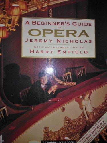 Descargar Libro A Beginner's Guide To Opera: Companion To Channel 4's