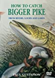 How To Catch Bigger Pike [DVD]