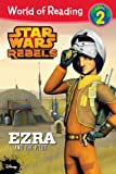 img - for World of Reading Star Wars Rebels Ezra and the Pilot: Level 2 book / textbook / text book