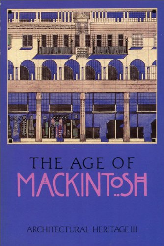 Architectural V: Architectural Heritage 3: The Age of Mackintosh (Liquid Crystals Book Series) (vol. 3)