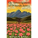 The Emancipation: of Deborah James