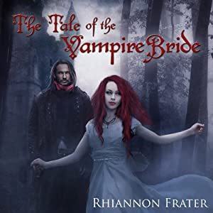 The Tale of the Vampire Bride, Book 1 Audiobook