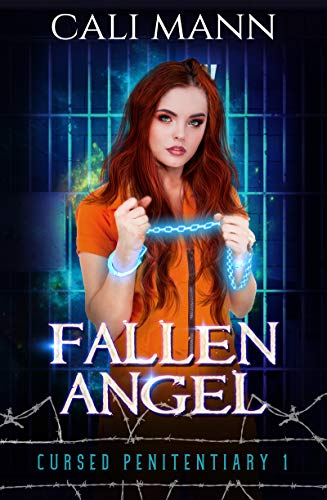 Fallen Angel: A Why Choose Supernatural Prison Romance (Cursed Penitentiary Book 1)