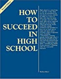 How to Succeed in High School, Barbara Mayer, 0844229415