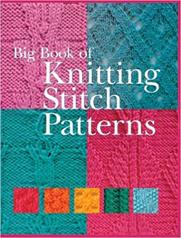 Big Book Of Knitting Stitch Patterns Rcs Libri 9781402708305