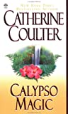 Calypso Magic, Catherine Coulter, 0451408772