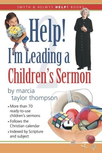 Download Help! I'm Leading a Children's Sermon: Volume 2: Lent to Pentecost (Smyth & Helwys Help! Books) pdf