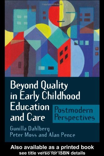 Beyond Quality in Early Childhood Education and Care: Languages of Evaluation by Gunilla Dahlberg (1999-03-03)