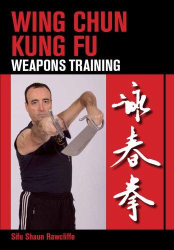 Wing Chun Kung Fu Weapons Training [Rawcliffe, Sifu Shaun] (Tapa Blanda)