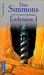 Les cantos d'Hypérion : [5] : Endymion, Simmons, Dan