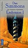 Les voyages d'Endymion, tome 1 : Endymion 1  par Simmons