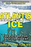 img - for Atlantis beneath the Ice: The Fate of the Lost Continent book / textbook / text book