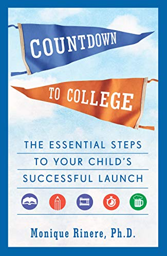 Pdf Teen Countdown to College: The Essential Steps to Your Child's Successful Launch