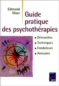 Le Guide des psychothérapies par Edmond Marc