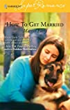 img - for How to Get Married book / textbook / text book