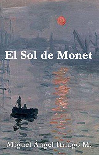 El Sol de Monet: Otro caso del detective Pablo Morles