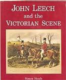 John Leech and the Victorian Scene, Simon Houfe, 0907462448