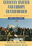 img - for Germany Unified and Europe Transformed: A Study in Statecraft Paperback May 25, 1997 book / textbook / text book