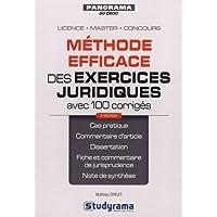 Méthode efficace des exercices juridiques (avec 100 corrigés)