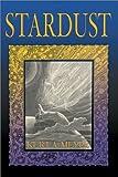 Stardust, Kurt A. Meyer, 1581510578