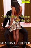 Still the Best Woman for the Job, Sharon C. Cooper, 0985525495