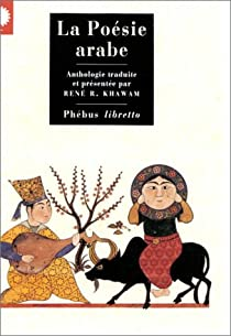 La poésie arabe par Khawam