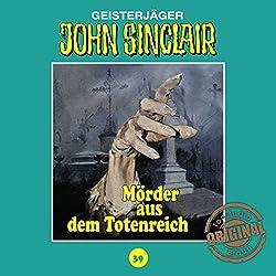 Mörder aus dem Totenreich (John Sinclair - Tonstudio Braun Klassiker 39)
