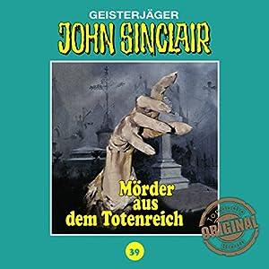 Mörder aus dem Totenreich (John Sinclair - Tonstudio Braun Klassiker 39) Hörspiel