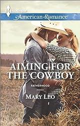Aiming for the Cowboy (Fatherhood)