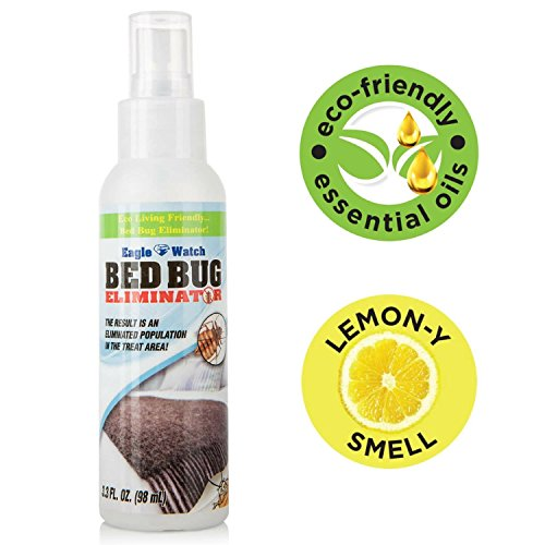 Eco-Friendly Bed Bug Eliminator  Non-Toxic Spray Killer & Barrier - Essential Oil Formula Great for Mattress, Clothes, Travel  Skin Safe for Children & Pets - Eagle Watch Bed Bug Spray (3.3oz)