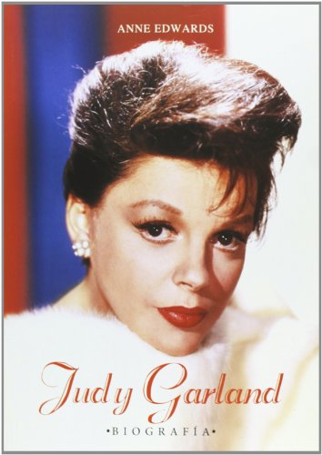 Descargar Libro Judy Garland Biografía Anne Edwards